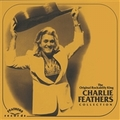 1 x CHARLIE FEATHERS - THE ORIGINAL ROCKABILLY KING COLLECTION