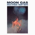 1 x DICK HYMAN AND MARY MAYO - MOON GAS