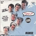 1 x MADNESS - TOMORROW'S (JUST ANOTHER DAY) / MADNESS (IS ALL IN THE MIND)