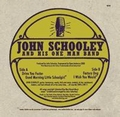 3 x JOHN SCHOOLEY AND HIS ONE MAN BAND - DRIVE YOU FASTER