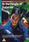 AT THE HEIGHT OF SUMMER (DVD)