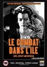 LE COMBAT DANS L'ILE (DVD)