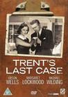 TRENT'S LAST CASE (DVD)