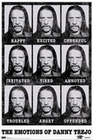 Danny Trejo Poster Emotions