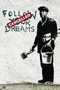 Banksy Poster Follow Your Dreams