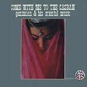 GANIMIAN AND HIS ORIENTAL MUSIC - Come With Me To The Casbah