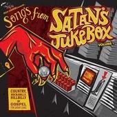 VARIOUS ARTISTS - Songs From Satan's Jukebox Vol. 1