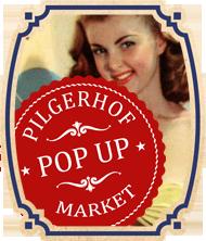 Pop Up Market im Pilgerhof